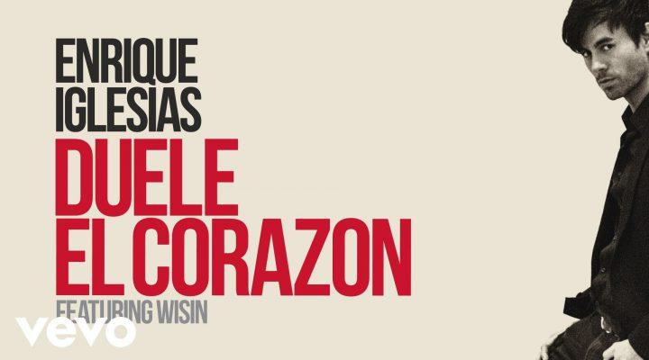 Enrique Iglesias – DUELE EL CORAZON (Lyric Video) ft. Wisin