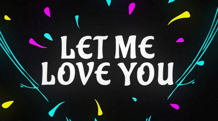 DJ Snake ft. Justin Bieber – Let Me Love You [Lyric Video]