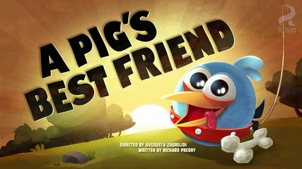 Angry Birds – A Pig's Best Friend