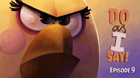 Angry Birds – Do As I Say!