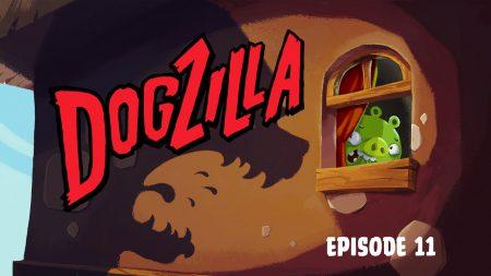 Angry Birds – Dogzilla