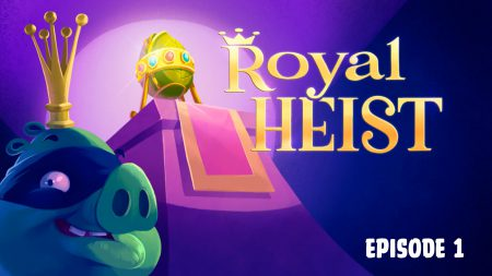 Angry Birds – Royal Heist