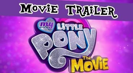 My Little Pony – Trailer