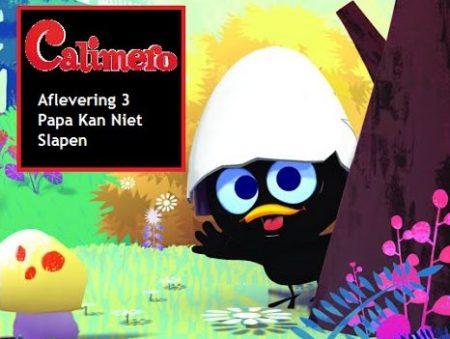 Calimero – 03 – Papa Kan Niet Slapen