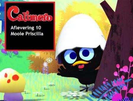 Calimero – 10 – Mooie Priscilla
