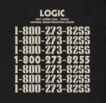Logic feat. Alessia Cara & Khalid & National Suicide Prevention Lifeline – 1-800-273-8255