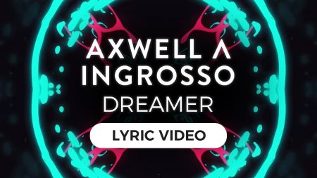 Axwell Λ Ingrosso – Dreamer