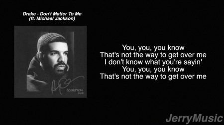 Drake ft. Michael Jackson – Don't Matter To Me