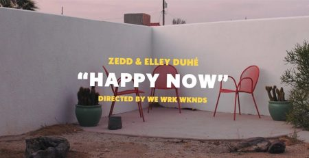 Zedd & Elley Duhé – Happy Now