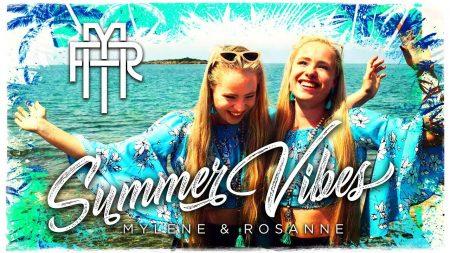 Mylène & Rosanne – Summer Vibes