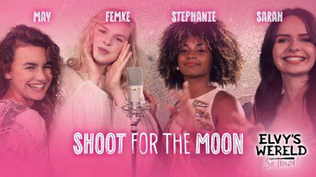 May, Stephanie, Sarah & Femke – Shoot For The Moon