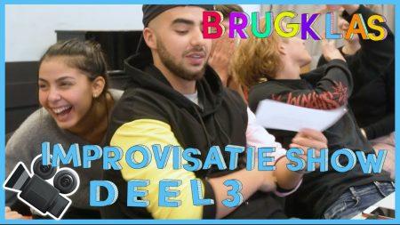 Brugklas – S7 – De Improvisatieshow – Deel 3