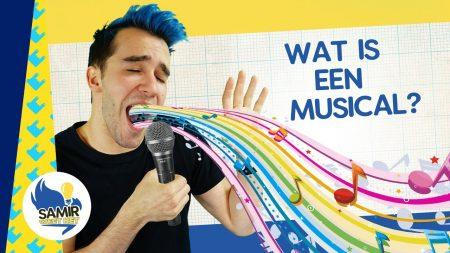 Samir Weet Het – Wat Is Een Musical?