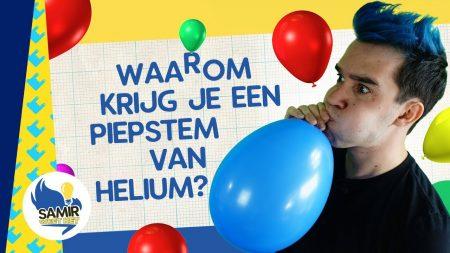 Samir Weet Het – Waarom Krijg Je Een Piepstem Van Helium?