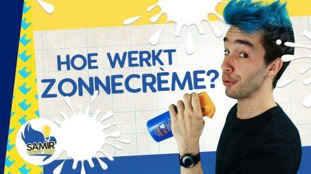 Samir Weet Het – Hoe Werkt Zonnecrème?