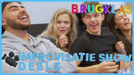 Brugklas – S7 – De Improvisatieshow – Deel 5