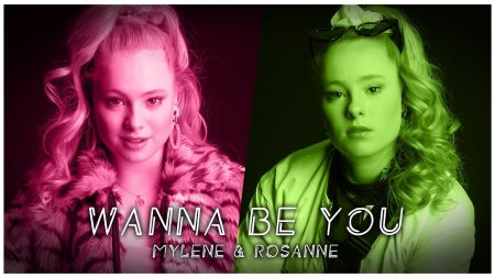Mylène & Rosanne – Wanna Be You