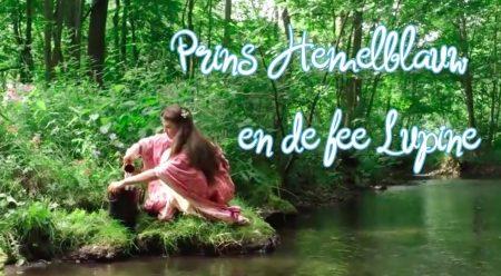 De Mooiste Sprookjes – Prins Hemelblauw En De Fee Lupine