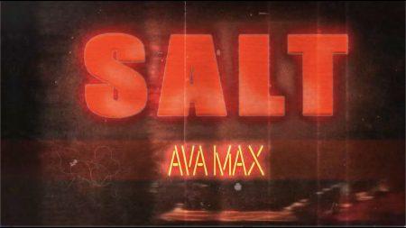 Ava Max – Salt