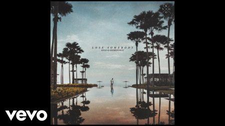 Kygo & OneRepublic – Lose Somebody