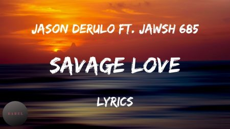 Jawsh 685 & Jason Derulo – Savage Love (Laxed – Siren Beat)
