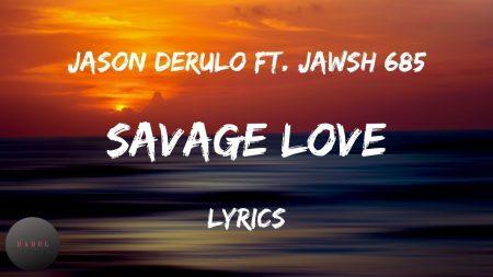 Jawsh 685 & Jason Derulo – Savage Love (Laxed – Siren Beat)