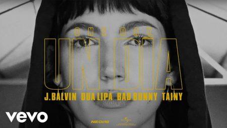 J. Balvin & Dua Lipa & Bad Bunny & Tainy – Un Dia (One Day)