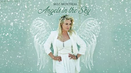 Miss Montreal – Angels In The Sky