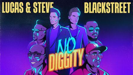 Lucas & Steve x Blackstreet – No Diggity