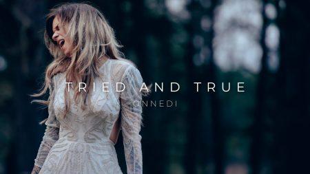 OnneDi – Tried and True